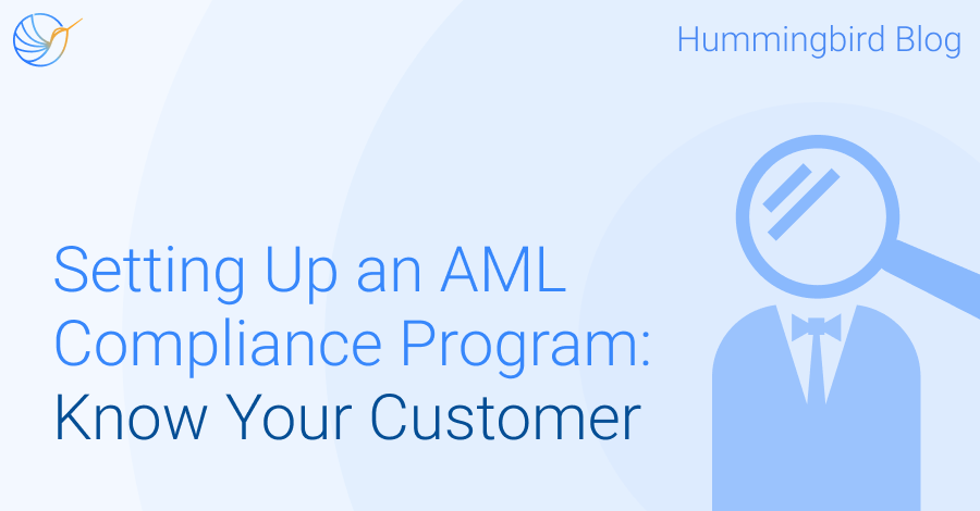 Setting Up an AML Compliance Program Part II: Know Your Customer