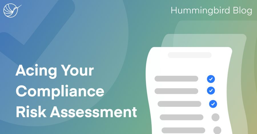 Acing Your Compliance Risk Assessment